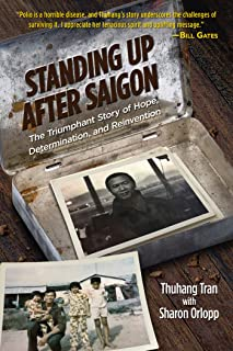 Standing Up After Saigon: The Triumphant Story of Hope, Determination, and Reinvention