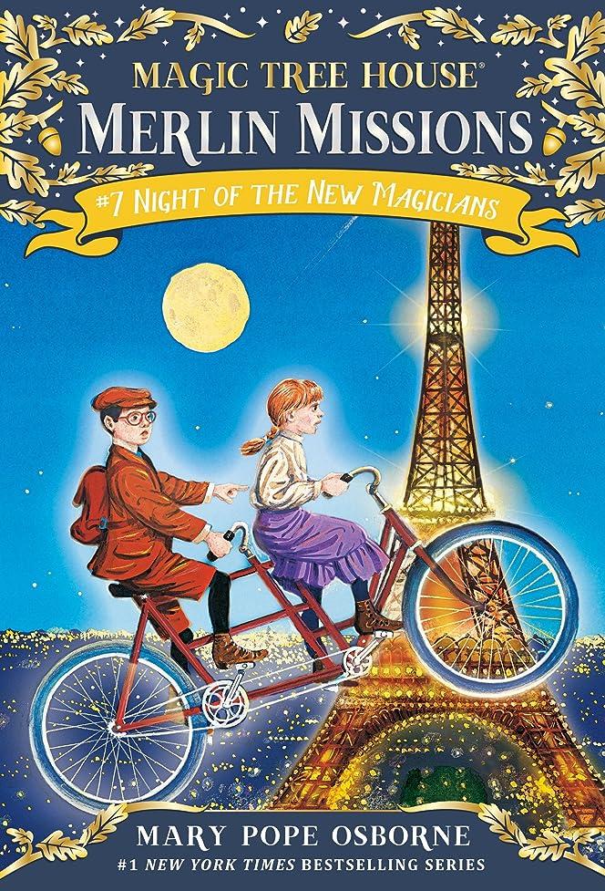 インゲン決定住居Night of the New Magicians (Magic Tree House (R) Merlin Mission Book 7) (English Edition)