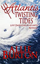 Atlantis Twisting Tides: Lost Daughters of Atlantis