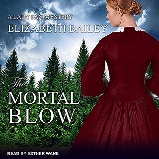 The Mortal Blow: Lady Fan Mystery Series, Book 5