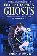 The Complete Coffee and Ghosts: Coffee and Ghosts Seasons 1 - 3 Kindle Edition