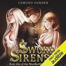 Sword Sirens: Weatherblight Saga, Book 1