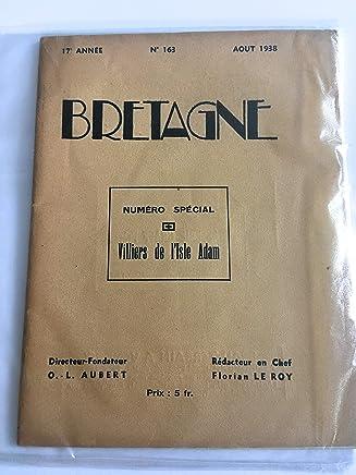Bretagne N° 163 -Numéro Spécial Villiers De Lisle Adam