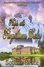 Nights With Fitzwilliam Darcy: A Collection