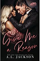 Give Me a Reason: A Single Dad, Enemies-to-Lovers Romance Kindle Edition