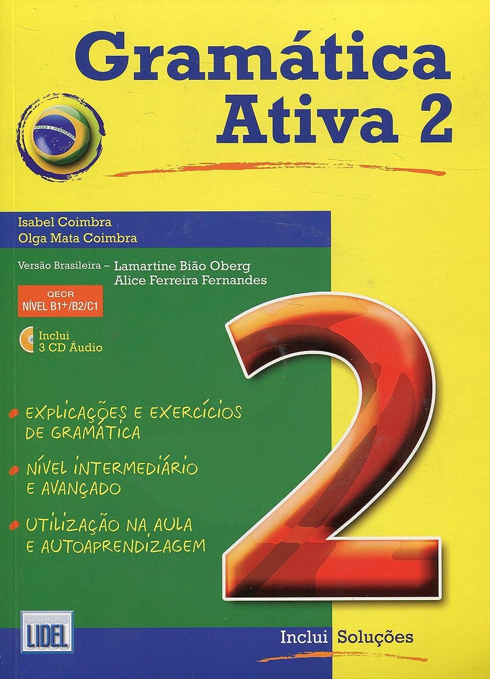引き受ける移民混合Gramatica Ativa - Versao Brasileira: Book 2 (levels B1+, B2 and C1) + CD (3 (Gramtica Ativa Verso Brasileir)