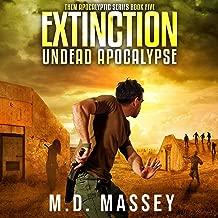 Extinction: Undead Apocalypse: THEM Post-Apocalyptic Series, Book 5