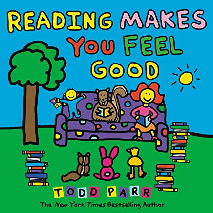 Reading Makes You Feel Good (Todd Parr Classics) (English Edition)