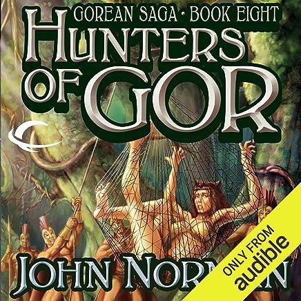 Hunters of Gor: Gorean Saga, Book 8