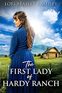 The First Lady Of Hardy Ranch (English Edition)