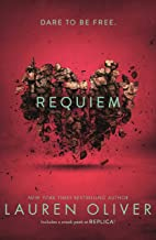 Requiem (Delirium Trilogy 3): From the bestselling author of Panic, soon to be a major Amazon Prime series (Delirium Series)