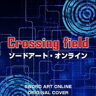 Crossing field ソードアート・オンライン ORIGINAL COVER