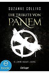 Flammender Zorn (Die Tribute von Panem, Band 3) Format Kindle