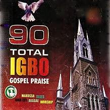 Igbo Gospel Praise