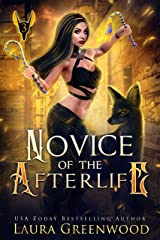 Novice Of The Afterlife (The Apprentice Of Anubis Book 3) Kindle Edition