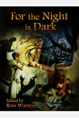 For the Night is Dark Kindle Edition