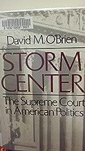 Storm Center: The Supreme Court in American Politics