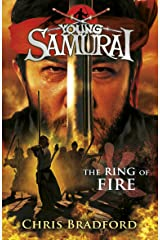 The Ring of Fire (Young Samurai, Book 6) Kindle Edition