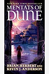 Mentats of Dune: Book Two of the Schools of Dune Trilogy (Great Schools of Dune 2) Kindle Edition