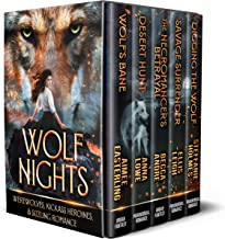 Wolf Nights: Werewolves, Kickass Heroines, & Sizzling Romance (English Edition)