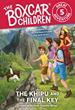 The Khipu and the Final Key (The Boxcar Children Great Adventure Book 5)