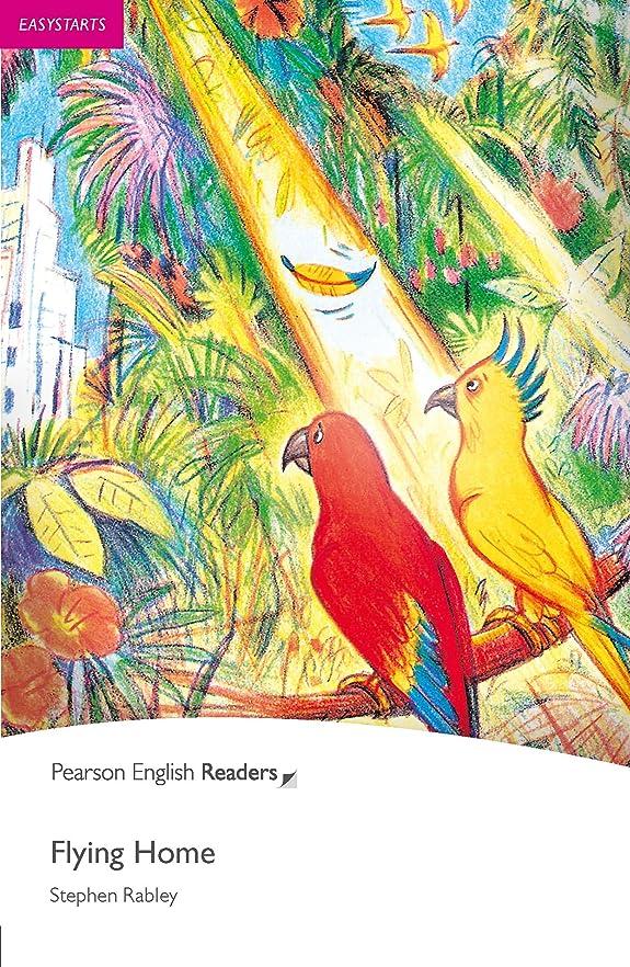 とティームセブン固体Easystart: Flying Home (Pearson English Graded Readers) (English Edition)