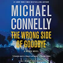 The Wrong Side of Goodbye: A Harry Bosch Novel, Book 19