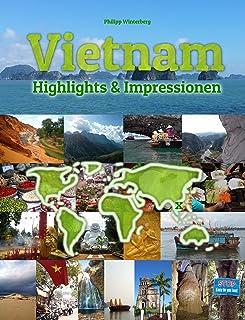 Vietnam Highlights & Impressionen: Original Wimmelfotoheft mit Wimmelfoto-Suchspiel (4K Ultra HD Edition) (German Edition)