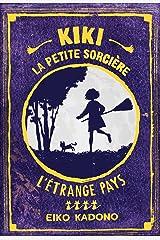 Kiki, la petite sorcière 4: L'étrange pays Paperback