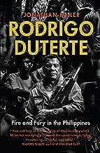 Rodrigo Duterte: fire and fury in the Philippines