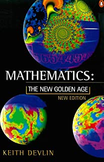 Mathematics: The New Golden Age (Penguin Science) (English Edition)
