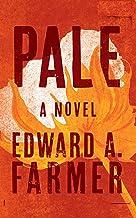 Pale: A Novel