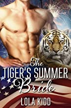 The Tiger's Summer Bride (Holiday Mail-Order Mates Book 4)