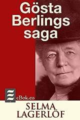 Gösta Berlings saga (Swedish Edition) Kindle Edition