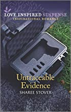 Untraceable Evidence (Love Inspired Suspense)