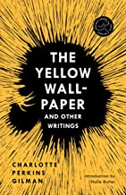 The Yellow Wall-Paper and Other Writings (Modern Library Torchbearers)