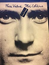 Face Value Phil Collins: Includes The Hit Song In The Air Tonight Printed Music