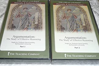 Argumentation: The Study of Effective Reasoning, Part 1 (6 Audio Cassette Tape and Booklet Set) (The Great Courses: Philosophy & Intellectual History)