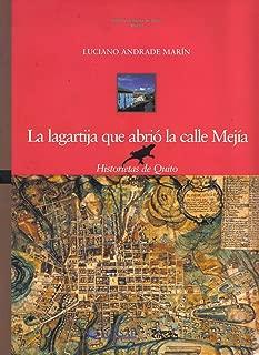 La Lagartija Que Abrio La Calle Mejia: Historietas de Quito