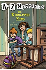 A to Z Mysteries: The Kidnapped King Kindle Edition