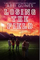 Losing the Field (Field Party Book 5) Kindle Edition