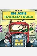 Big Joe's Trailer Truck (Pictureback(R)) Kindle Edition