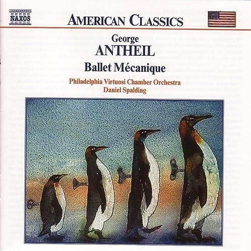 Antheil: Ballet Mecanique / Serenade For String Orchestra