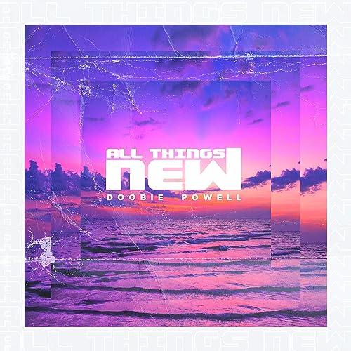 Doobie Powell - All Things New (2021)