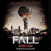 The Fall: Burning Skies Series, Book 1