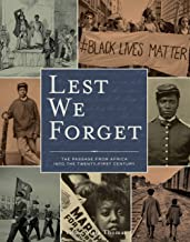 Lest We Forget: The Passage from Africa into the Twenty-First Century