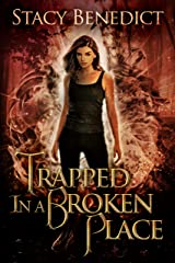 Trapped in a Broken Place (Primordial Realms Book 4) Kindle Edition