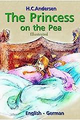 The Princess on the Pea: (English-German, Illustrated) Kindle Edition