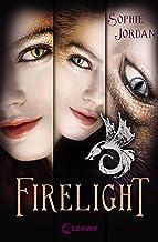 Firelight - Die komplette Trilogie (Band 1-3): Brennender Kuss. Flammende Träne. Leuchtendes Herz (German Edition)
