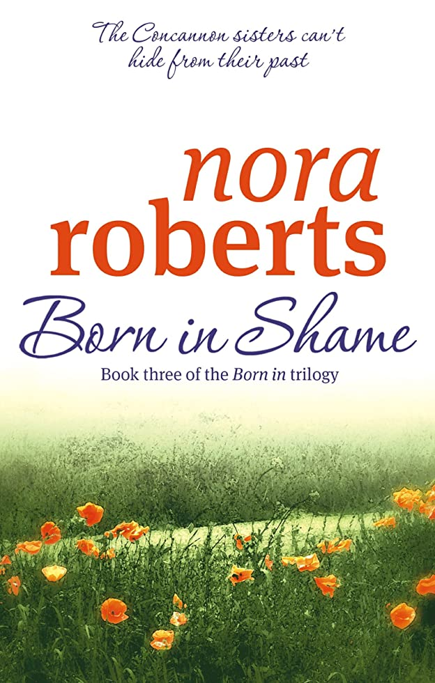 泥沼インク死傷者Born In Shame: Number 3 in series (Concannon Sisters Trilogy) (English Edition)